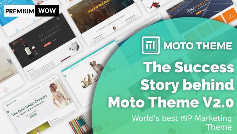 The Success Story behind Moto Theme V2.0